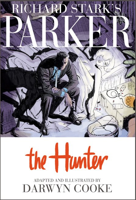 Darwyn Cooke's The Hunter