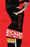 The Dame by Richard Stark (AKA Donald Westlake) - University of Chicago Press, 2012