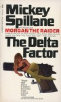 The Delta Factor by Mickey Spillane