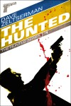The Hunted #1 - The Hunted by Dave Zeltserman