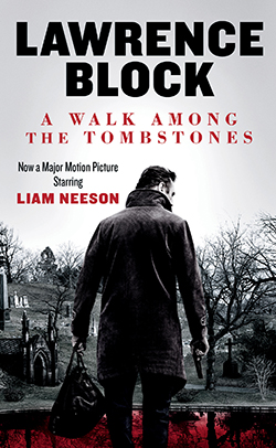 A Walk Among the Tombstones - Cover of the Hard Case Crime movie tie-in edition